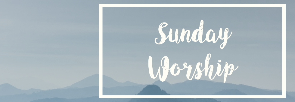 Join Us At 11AM on Sundays for Worship in Song and Bible Teaching for All Ages